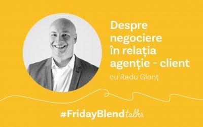 """Radu Glonț, trainer în negociere: """"Cel mai important lucru care trebuie să existe în negocierea dintre client și echipa de comunicare este încrederea"""""""